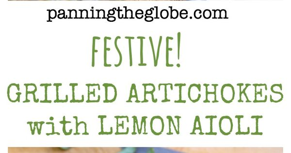Grilled Artichokes With Lemon Aioli | Recipe | Artichokes ...