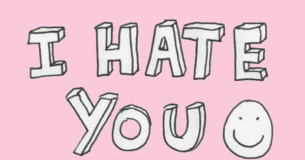 Quotes About A Girl You Hate: I Hate You Pictures, Photos, And Images For Facebook