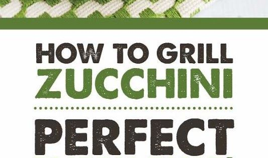 How to Grill Zucchini - Perfect Every Time! | Paleo vegan, Summer and ...