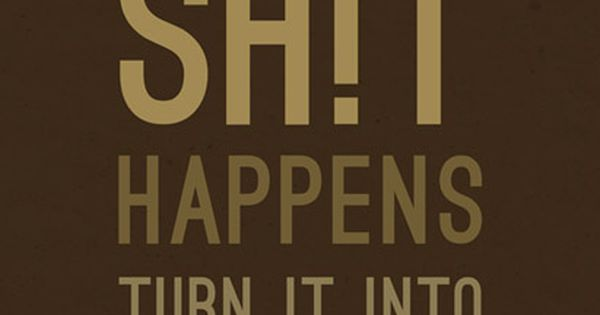 My new life motto.