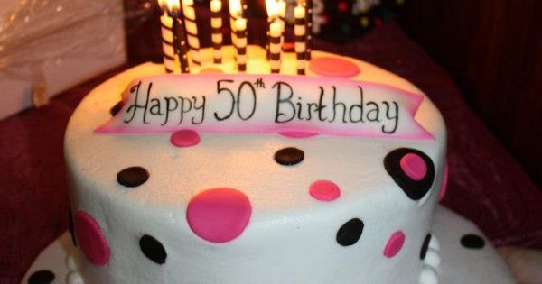 Mom S 50th Birthday Cake From All About Sweets Candles