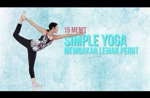 Video Tutorial Gerakan Yoga Untuk Menurunkan Berat Badan Dan Yoga Untuk Mengecil Membakar Lemak Perut Latihan Perut Berat Badan