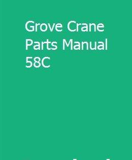 Grove Crane Parts Manual 58c Grove Crane Transmission Shop Crane