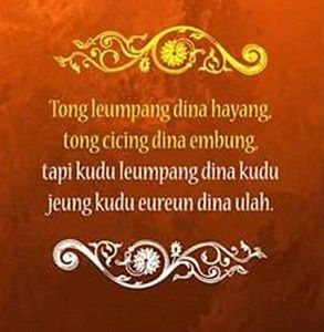 Gambar Kata Kata Bijak Bahasa Sunda Lemes Kata Kata Motivasi Kata Kata Mutiara Motivasi