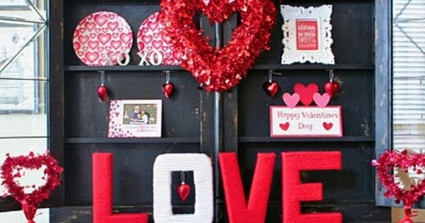 Valentine decor!!! Bebe'!!! Love this Valentine Day declarations!!!