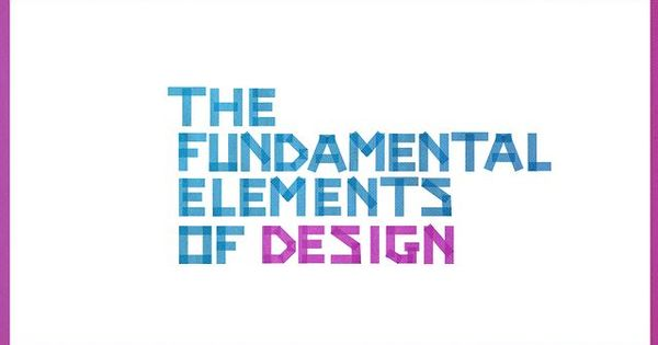 Elements Of Design Direction : The fundamental elements of design by erica gorochow