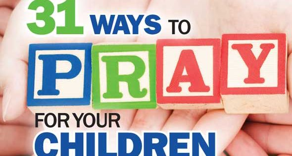 Praying Scripture for our children - great idea and resource.