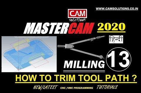 Mastercam 2020 How To Trim Tool Path Mastercam 2020 New