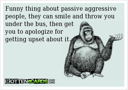dating passive aggressive man Having a passive-aggressive brother, who everyone describes as super chill, gives me insight on how these guys fool and frustrate women if you're dating a passive-aggressive guy, ladies, don't think you have the power to change him no matter how motivated and in love you are it will only end.