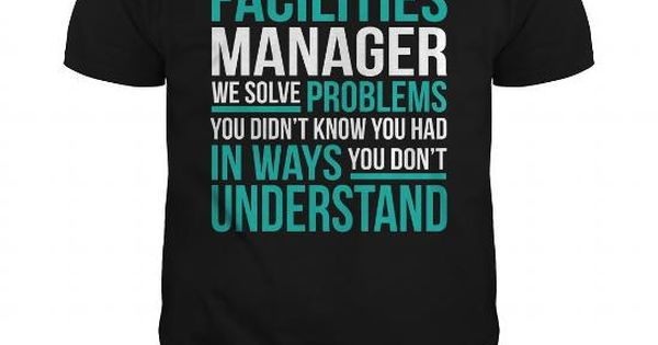 FACILITIES-MANAGER Job Shirts Pinterest Long sleeve, Long - facility manager job description