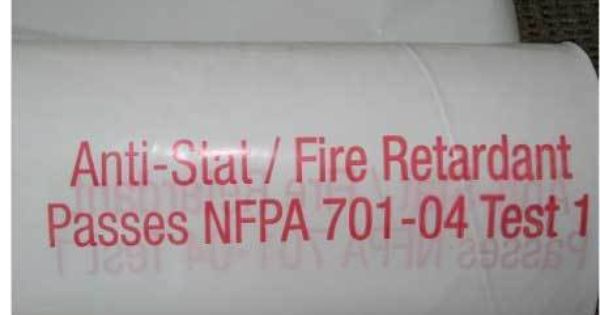 Fire Retardant Films 6 Mil Excellent For Enclosures Or For Covering Tiems Does Not Store Up Static Electricity Is Ideal If The Work Fire Retardant Anti Fire