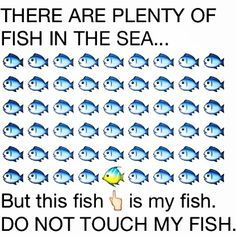 I Love You Baby Xoxo Plenty Of Fish Sea Fish Sea Quotes