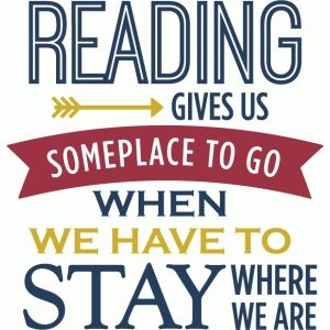 Image result for reading gives you someplace to go