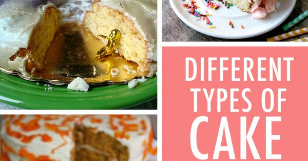 Types of cake 10 types of cake and recipes recipe box for Different types of cakes recipes with pictures