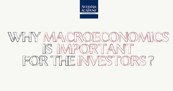 Why Macroeconomics Is Important For The Investors For Investors Or People In Finance Understanding Macroeco Macroeconomics Financial Health Financial Markets