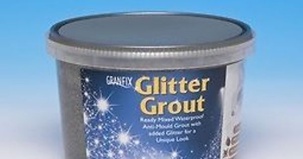 Granfix Wall Tile Glitter Grout In 2 Colours Black Silver
