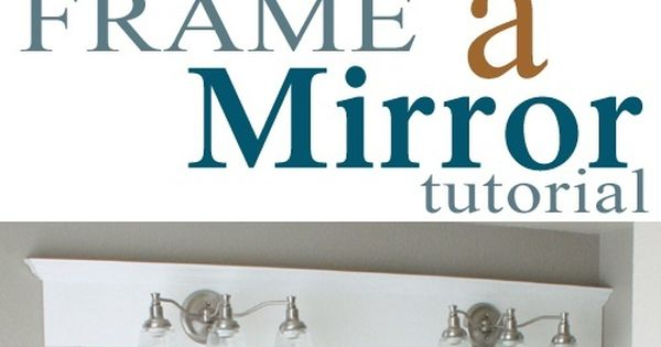 Bathroom mirror frames do it yourself how to frame a for Mirror yourself