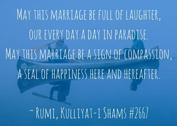 Love Quotes Rumi S Wedding Vows A Persian Wedding Reading Multiculturally Wed Rumi Love Rumi Love Quotes Love Quotes