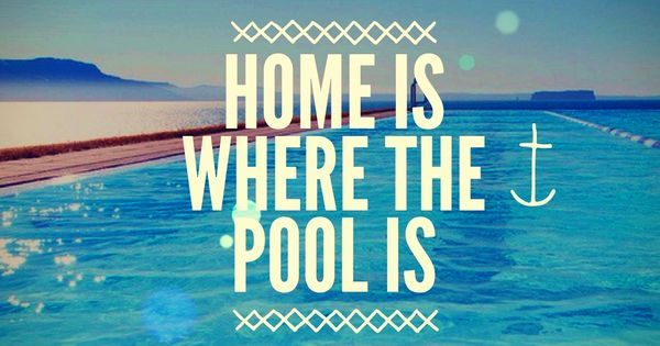 Home Is Where The Pool Is Swim Team Pinterest Swimming Synchronized Swimming And Swimmer