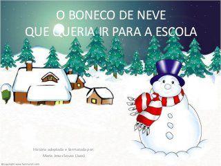 O Boneco De Neve Que Queria Ir Para A Escola Natal Engracado