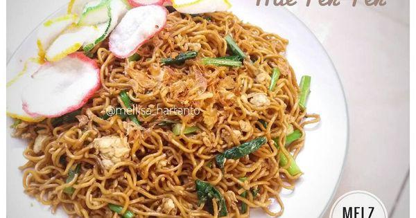 Resep Mie Tek Tek Oleh Melz Kitchen Resep Resep Masakan Resep Masakan Indonesia