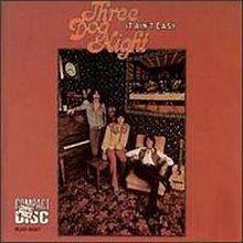 It Ain T Easy Three Dog Night Album Wikipedia The Free Encyclopedia Three Dog Night Songs Three Dogs