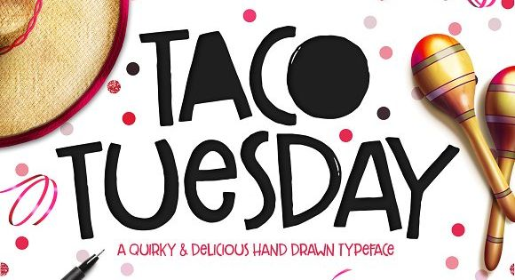 Taco Tuesday Typeface – the adorable, hand-drawn font that looks great on greeting cards, sweet on mugs