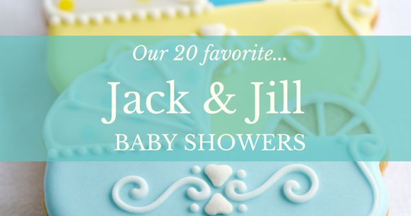 20 amazing jack jill baby shower ideas baby party and babyshower