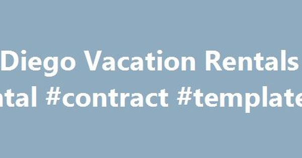 San Diego Vacation Rentals #rental #contract #template   - short term rental contract form