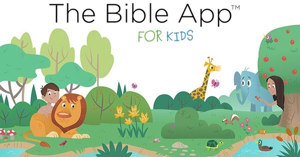 Free Bible App for Kids from YouVersion One day when I