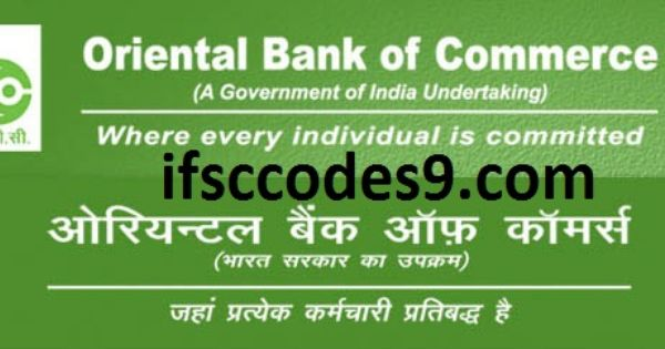 Oriental Bank Of Commerce Ifsc Code Is Available In Ifsccodes9 Com Oriental Bank Of Commerce Is An India Based Bank Ifsc Codes For Bank Jobs Coding Oriental