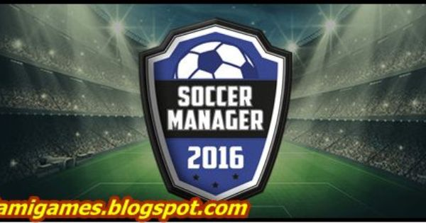 Download Free Pc Games Soccer Manager 2016 Free Download Pc Game Free Pc Games Gaming Pc Free Download