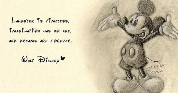 Quotes From Mickey Mouse: Mickey Mouse Drawing And Walt Disney Quote ... Perfect