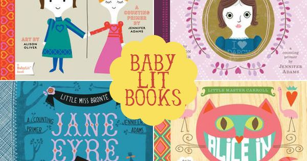 Baby board books, featuring stories by Shakespeare, Jane Austen, Charlotte Bronte -