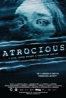 Atrocious 2010 Thriller Movies Horror Movie Posters Horror Movies