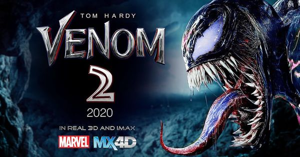Venom 2 Trailer Release Date Cast Plot Spoilers Spider Man Cameo And More Updates On The Sequel Full Movies Download Download Movies Venom Movie