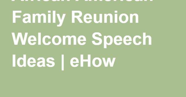 african american family reunion welcome speech ideas