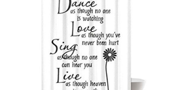 Dance Love Sing Live Flower Quotes Design Mildew Proof Polyester