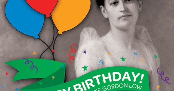 girl scout blog happy founder s day girl scouts juliette