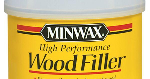 Minwax High Performance Wood Filler Wood Repair Wood Floor Repair Minwax