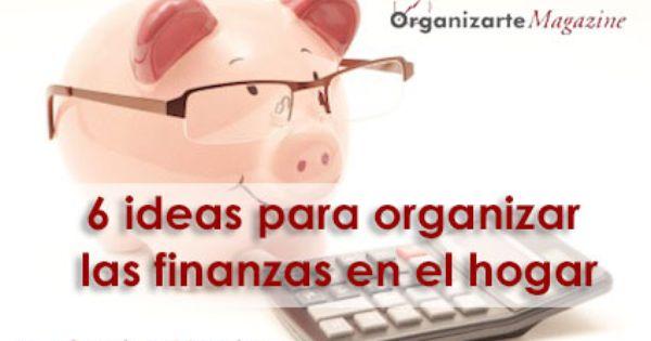 6 ideas para organizar las finanzas en el hogar http www for Ideas para el hogar economicas