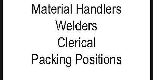 NOW HIRING! Immediate Openings For -Material Handlers -Welders - rental assistance form