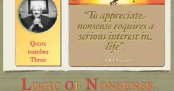 Dr Raymond Moody Logic Of Nonsense Seminar Quote 3 By Gellett Bu Nonsense Raymond Moody Quotes