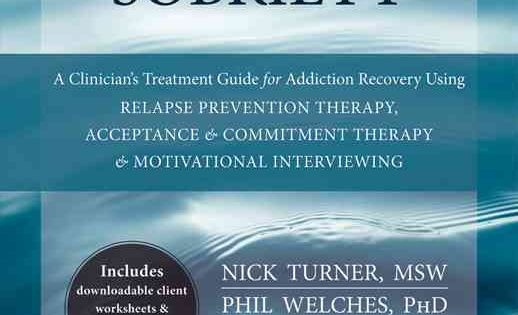Mindfulness-Based Sobriety: A Clinician's Treatment Guide for ...