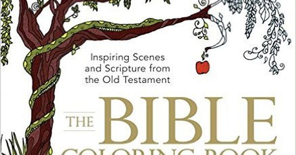 The Bible Coloring Book Inspiring Scenes And Scripture
