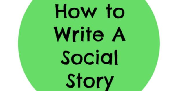 how to write social stories Social stories should always be written in the first person and describe a present or future social situation that the child is having difficulty with a key characteristic of social stories is pictures or illustrations as many children with autism are visual learners.