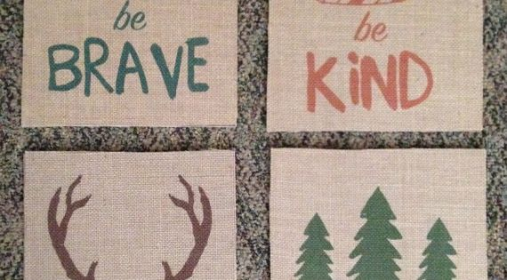 Have Courage Be Brave Explore Be Kind Woodland