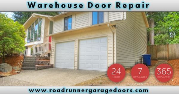 Warehouse Garage Door Repair 24 Hour Garage Door Service Houston Tx Call Dfw 214 504 1822 Houston 713 473 8168 Door Repair Garage Doors Roll Up Doors