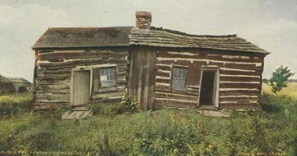 Abraham Lincoln Birth Cabin Abe Lincoln Birthplace Homesteading Cabin Lincoln Logs