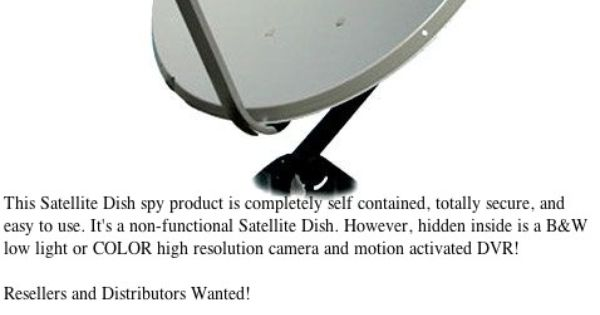 SATELLITE DISH HIDDEN CAMERA W/BUILT-IN MOTION-ACTIVATED ...